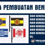 Bikin Bendera Murah dengan Teknologi Printing Berkualitas
