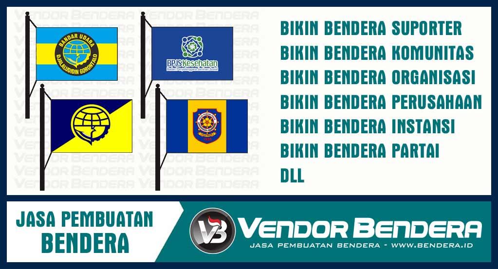 Bikin Bendera Satuan Online Desain Custom