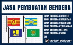 Jasa Bendera Digital Printing Desain Custom  yang Keren