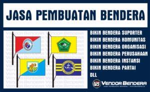 Terima Jasa Pembuatan Bendera dan Umbul-umbul di Jakarta