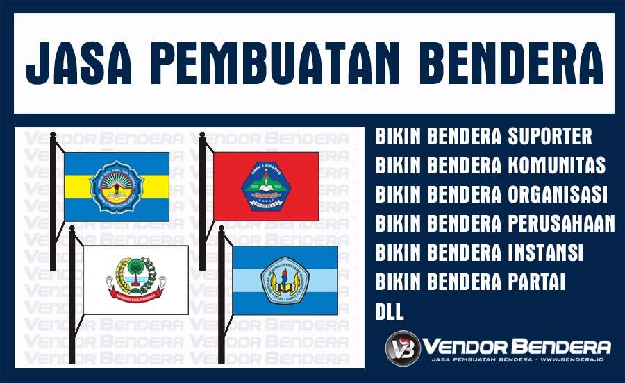 Toko Pembuat Bendera Satuan dan Borongan